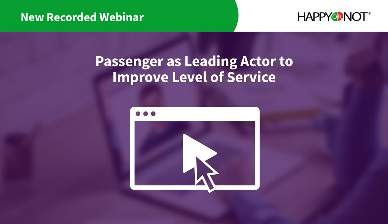 Webinar: Passenger as Leading Actor to Improve Level of Service
