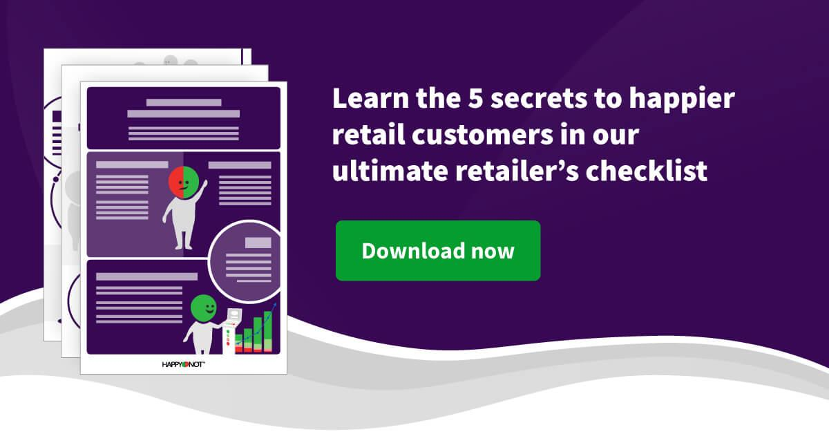 Retailer's Checklist 5 Secrets to Happier Customers