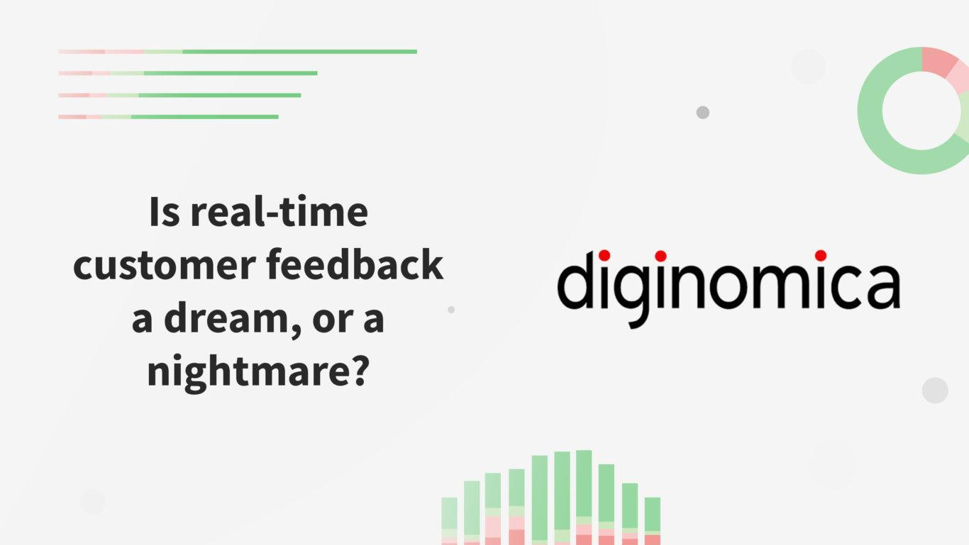 Is real-time customer feedback a dream, or a nightmare? Diginomica